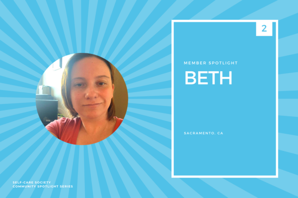 Self-Care Community Spotlight - Beth