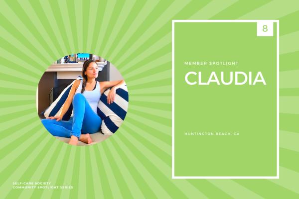 Self-Care Community Spotlight - Claudia